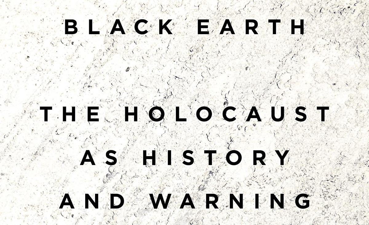 From the cover of Black Earth: The Holocaust as History and Warning, by Timothy Snyder.