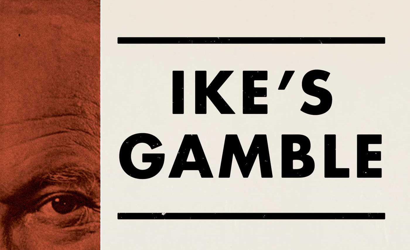 From the cover of Ike's Gamble, by Michael Doran. Simon & Schuster.