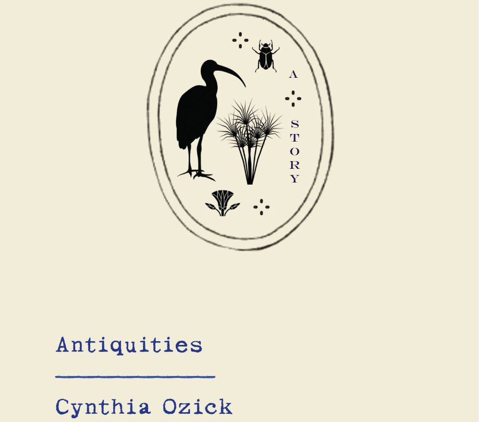 The cover of Cynthia Ozick's new novel,Antiquities.